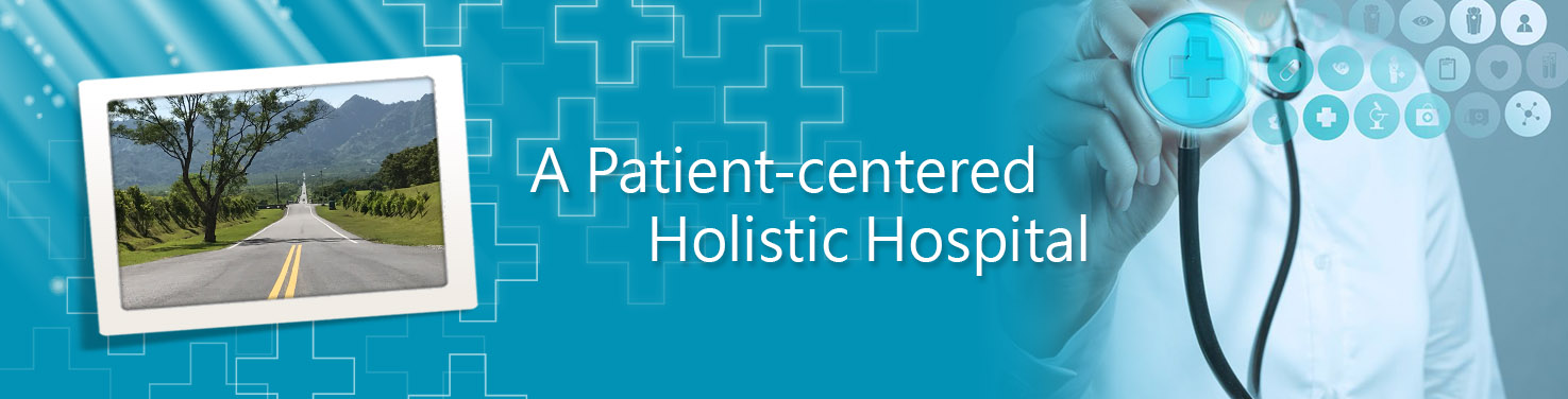 A Patient-centered Holistic Hospital