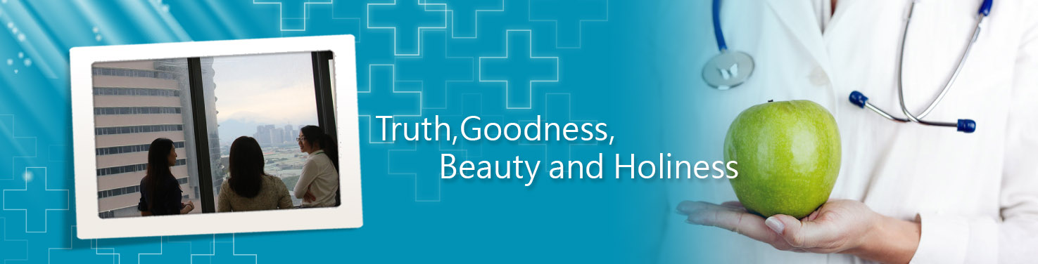 Truth,Goodness,Beauty and Holiness